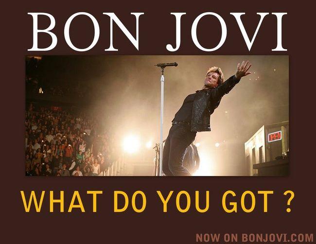 Poze Poze Bon Jovi - What Do You Got?
