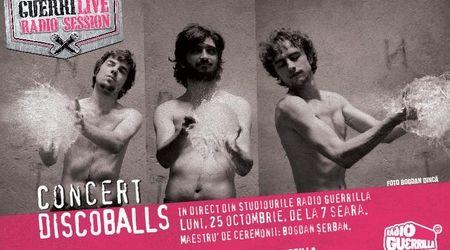 Concert Discoballs live la sesiunile GuerriLive