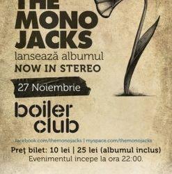 Lansare album The Mono Jacks la Boiler Club din Cluj