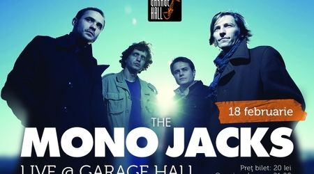 Concert The Mono Jacks in Garage Hall Bucuresti