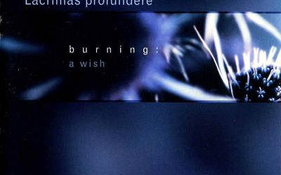 Lacrimas Profundere - Burning: A Wish (cronica de album)