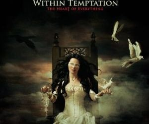 Within Temptation - The Heart Of Everything (cronica de album)