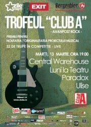 Trofeul Club A - Central Warehouse, Luni la Teatru, Paradox si Ulise