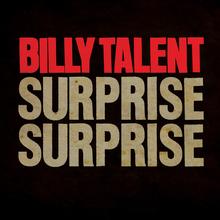 Billy Talent: Surprise Surprise (videoclip nou)
