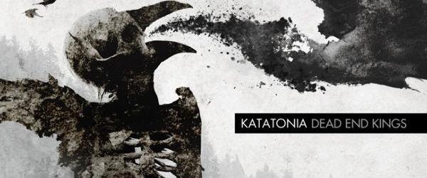 XII: Katatonia - Dead End Kings (cronica de album)