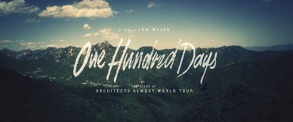 Architects publica trailerul documentarului One Hundred Days (video)