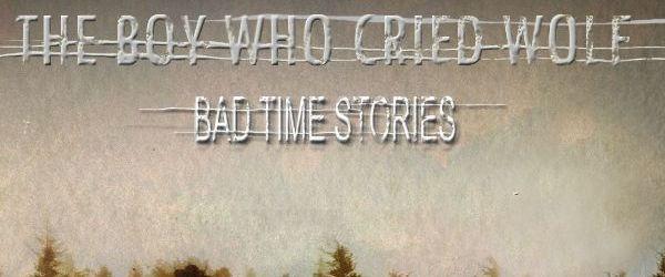Parerea mea: The Boy Who Cried Wolf