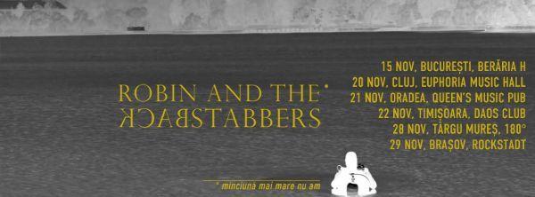 Doua piese noi Robin and the Backstabbers si o serie de concerte