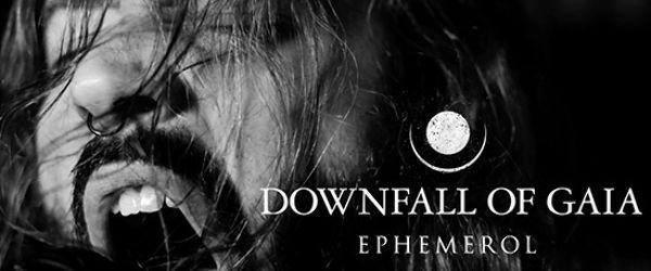 DOWNFALL OF GAIA au lansat videoclipul piesei 'Ephemerol'