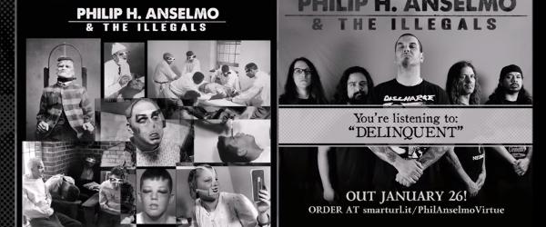 Philip H. Anselmo & The Illegals au lansat o piesa nou, 'Delinquent'
