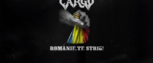 Un mesaj ferm si direct de la trupa CARGO - 'Romanie, te strig!'