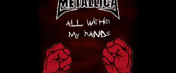 Campania All Within My Hands de la Metallica a donat  350.000 de dolari