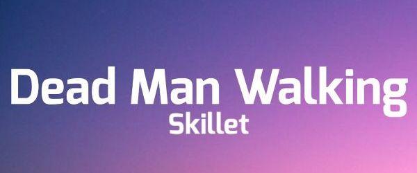 Skillet a lansat un lyric video pentru 'Dead Man Walking'