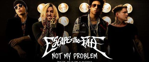 Escape The Fate alaturi de Travis Barker au lansat single-ul 'Not My Problem'