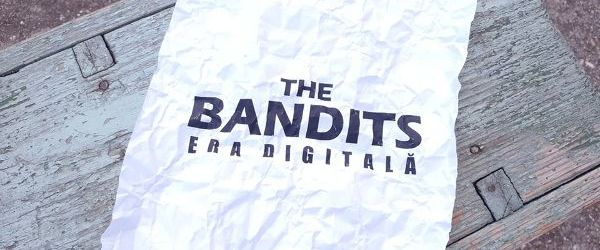 Trupa timisoreana de rock, The Bandits, au lansat single-ul 'Era Digitala'